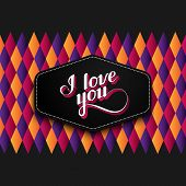 vector typographic illustration of handwritten I love you retro label on the checkered geometric bac
