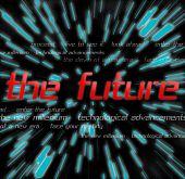 In 2 The Future
