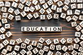 Education - Word From Wooden Blocks With Letters, School Or College Teaching Or Learning Knowledge E poster