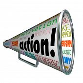 The word action on a bullhorn or megaphone and other associated words and phrases such as motivation