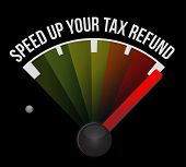 stock photo of over counter  - Speed up your tax refund speedometer illustration design over a white background - JPG