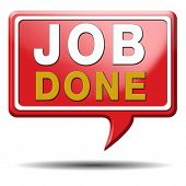 Job well done sign or icon. Finish tasks before the deadline. Tumbs up for that! Red text balloon.