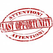 Last Opportunity