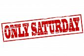 Only Saturday