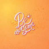 Be Awesome Concept Design on Orange Background