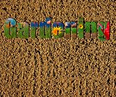 Colorful Gardening Text On Soil And Grass Background