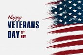 Happy Veterans Day Flag Illustration Design Over American Glag And A White Background poster