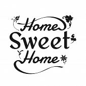 Home Sweet Home Sign On White Background. Flat Style. Home Decor Sign For Your Web Site Design, Logo poster