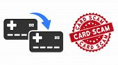 Vector Card To Card Transfer Icon And Rubber Round Stamp Seal With Card Scam Phrase. Flat Card To Ca poster