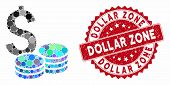 Collage Dollar Cash And Rubber Stamp Seal With Dollar Zone Caption. Mosaic Vector Is Formed With Dol poster