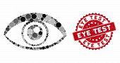 Mosaic Eye And Rubber Stamp Watermark With Eye Test Phrase. Mosaic Vector Is Formed From Eye Icon An poster