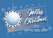 Merry Christmas And Happy New Year. Sports Card With A Volleyball Ball As A Snowflake And A Volleyba poster