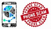 Mosaic Mobile Graphs And Grunge Stamp Seal With Phone Scam Phrase. Mosaic Vector Is Designed With Mo poster