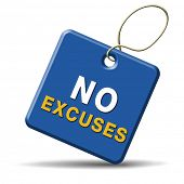 No excuses sign or icon apologies