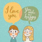 Cute vector card with boy and girl in love. Romantic background with i love you lettering. You make
