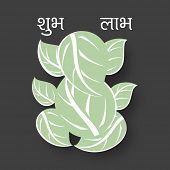 Hindu mythological Lord Ganesha made by betel leafs on grey background with wishes Shubh Labh in Hindi text.