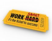 stock photo of common  - Work Smart Not Hard words on ticket to success in career - JPG