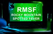 Computer with words Rocky Mountain spotted fever (RMSF).