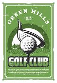 Golf Club Vintage Banner For Sport Game Template. Golf Ball On Tee With Club Grunge Retro Poster Wit poster