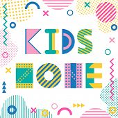 Kids Zone. Text And Geometric Elements Isolated On A White Background. Trendy Geometric Font. Memphi poster
