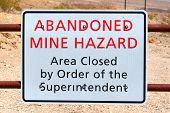 Abandoned Mine Hazard Sign