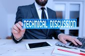 Writing Note Showing Technical Discussion. Business Photo Showcasing Conversation Or Debate About A  poster