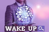 Writing Note Showing Wake Up. Business Photo Showcasing An Instance Of A Demonstrating Waking Up Or  poster