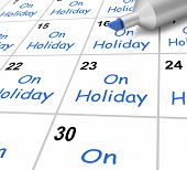 On Holiday Calendar Means Vacation And Break From Work