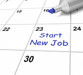 Start New Job Calendar Means Beginning Employment Contract