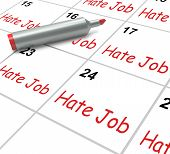 Hate Job Calendar Means Miserable At Work