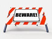 Beware Sign Means Warning Alert Or Danger