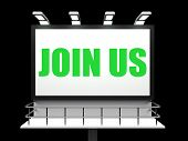 Join Us Sign Shows Enlisting Subscribing And Joining