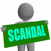Scandal Sign Character Shows Publicized Incident Or Uncovered Fr