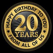 20 Years Happy Birthday To You From All Of Us Gold Label,vector Illustration