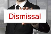 Businessman Showing Sign Dismissal