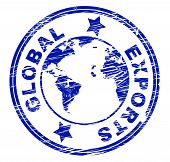 pic of international trade  - Global Exports Meaning Trading Exporting And Trade - JPG