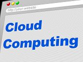 Cloud Computing Indicates Network Server And Computer