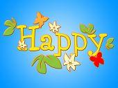 Happy Flowers Represents Joy Bouquet And Fun