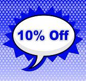 Ten Percent Off Represents Closeout Discounts And Message
