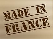 Made In France Means Euro Manufacture And Commercial