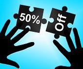 Fifty Percent Off Indicates Cheap Discounts And Promotion
