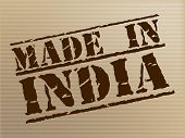 Made In India Indicates Import Commercial And Manufacturer