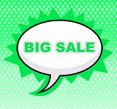 Big Sale Indicates Cheap Offer And Reduction