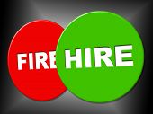 Hire Sign Shows Job Application And Employment