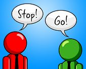 Stop Go Shows Warning Sign And Danger