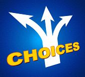 Choices Arrows Shows Choosing Alternative And Pointing