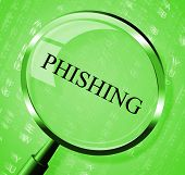 Phishing Magnifier Shows Crime Unauthorized And Magnification