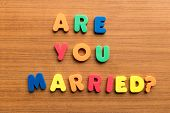 pic of married  - are you married colorful words on the wooden background - JPG