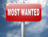 most wanted button want help road sign billboard 3D illustration poster