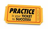 Practice Ticket to Success Prepared Preparation 3d Illustration poster